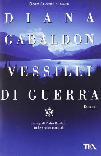 Vessilli di guerra (8850220553) by Diana Gabaldon