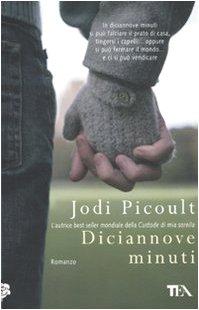Diciannove minuti: Jodi Picoult