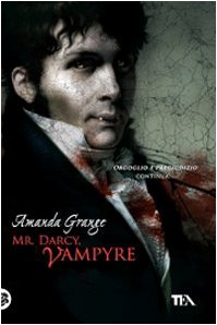 9788850222513: Mr. Darcy, vampyre