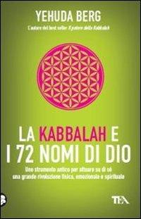 9788850224333: La Kabbalah E 72 Nomi Di Dio (Italian Edition)