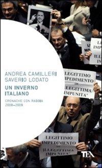 9788850224517: Un inverno italiano. Cronache con rabbia 2008-2009 (Saggistica TEA)