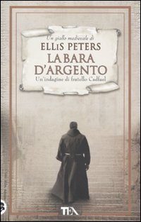 La bara d'argento. La indagini di fratello Cadfael vol. 1 (8850224591) by Ellis Peters