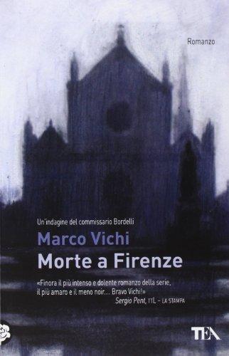 9788850229178: Morte a Firenze. Un'indagine del commissario Bordelli (Teadue)
