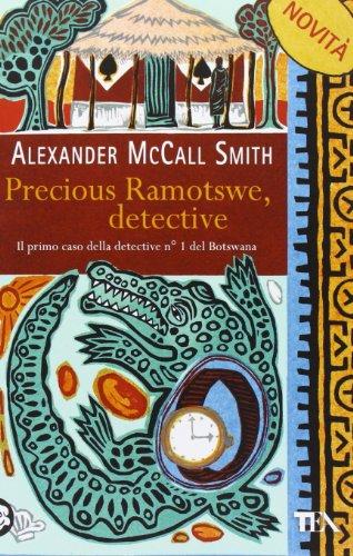 9788850231850: Precious Ramotswe, detective (No. 1 Ladies' Detective Agency #1)