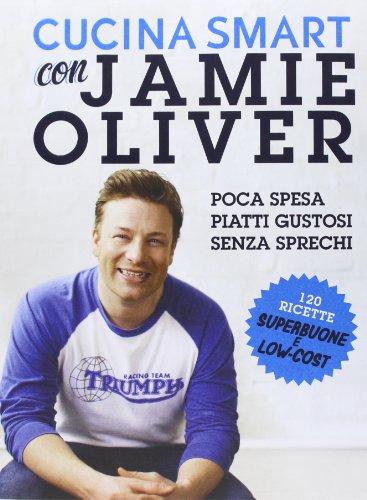 9788850233069: Cucina smart con Jamie Oliver