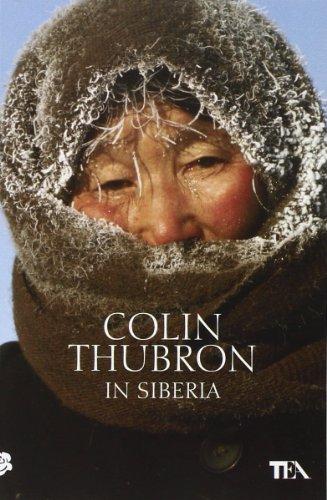 9788850233700: In Siberia (Teadue)
