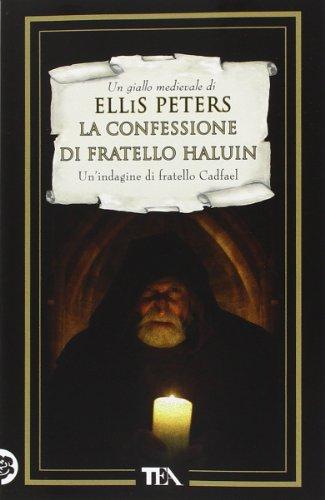 La confessione di fratello Haluin. Le indagini