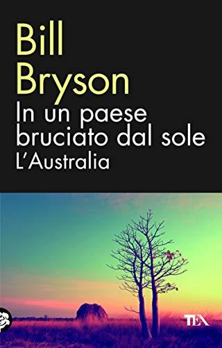 9788850235681: In un paese bruciato dal sole. L'Australia