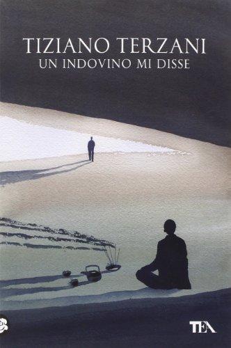 9788850235841: Un indovino mi disse (Opere di Tiziano Terzani)