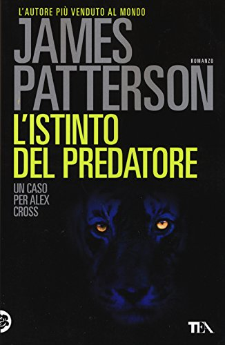L'istinto del predatore: James Patterson