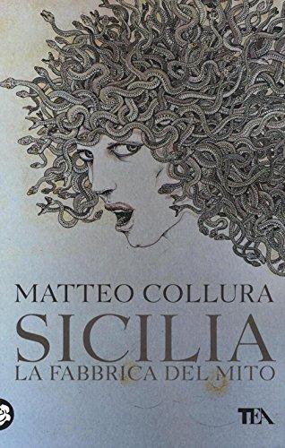 9788850241873: Sicilia. La fabbrica del mito