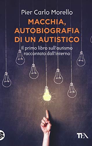 9788850250530: Macchia, autobiografia di un autistico