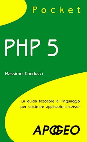 9788850321940: CANDUCCI MASSIMO - PHP 5 POCKE