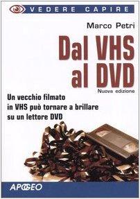 9788850323593: Dal VHS al DVD