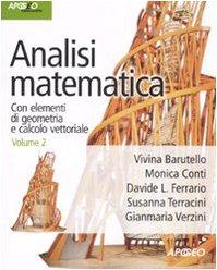 9788850324231: Analisi matematica. Con elementi di geometria e calcolo vettoriale vol. 2