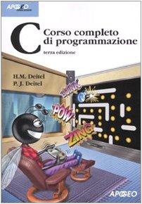 9788850326334: C. Corso completo di programmazione (Idee & strumenti)