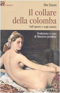 Il collare della colomba. Sull'amore e sugli amanti (8850326483) by [???]