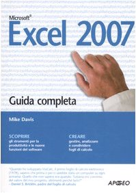 Excel 2007. Guida completa (885032684X) by Mike Davis