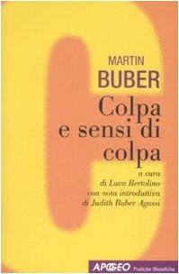 Colpa e sensi di colpa (Pratiche filosofiche) - Buber, Martin