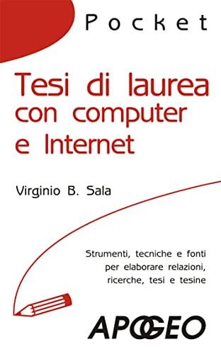 Tesi di laurea con computer e Internet: Sala, Virginio B.