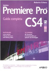 9788850328567: Adobe Premiere Pro CS4