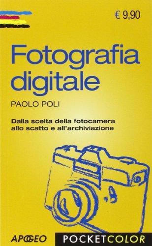 9788850330096: Fotografia digitale