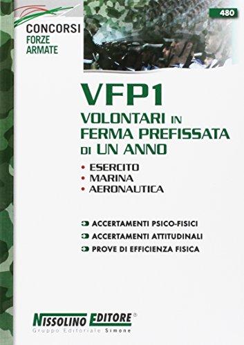 9788850503278: VFP1 Volontari in ferma prefissata di un anno. Esercito, Marina, Aeronautica