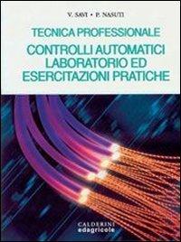 TECNICA PROFESSIONALE - CONTROLLI AUTOMATICI, LABORATORIO ED: SAVI VITTORIO NASUTTI