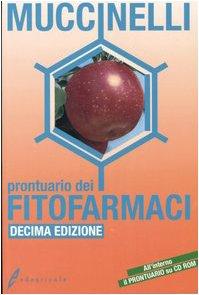 9788850649563: Prontuario dei fitofarmaci. Con CD-ROM