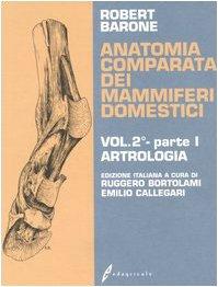 9788850649754: Anatomia comparata dei mammiferi domestici. Artrologia (Vol. 2/1)