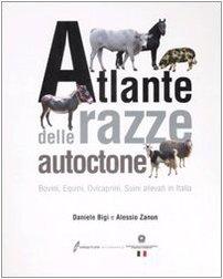 9788850652594: Atlante delle razze autoctone. Bovini, equini, ovicaprini, suini allevati in Italia