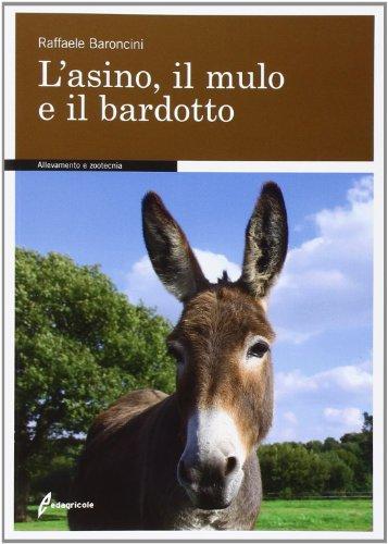 9788850654352: L'asino, il mulo e il bardotto