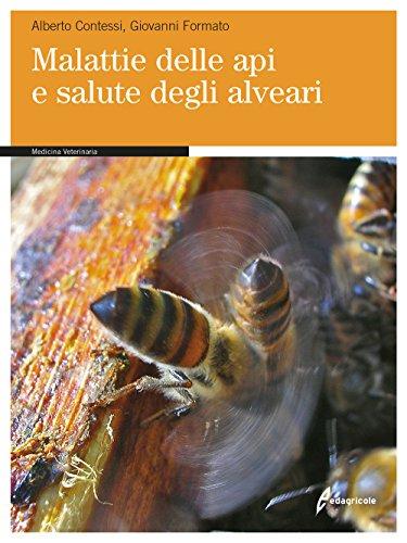 9788850655373: Malattie delle api e salute degli alveari