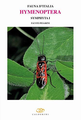 Hymenoptera. Symphyta: 1 (Fauna d'Italia): Fausto Pesarini