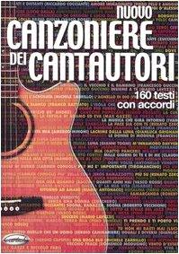 9788850702633: Nuovo canzoniere dei cantautori. 160 testi con accordi
