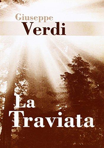 9788850703012: Giuseppe Verdi: la Traviata (Libretto) Livre Sur la Musique