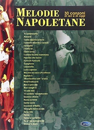 Melodie Napoletane - 30 Canzoni Di Ieri