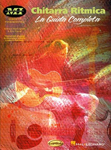 Chitarra Ritmica - La Guida Completa (Guitar: Buckingham, Bruce (Author);