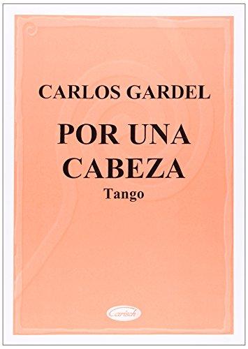 9788850705719: Carlos Gardel: Por una cabeza (Sheet)