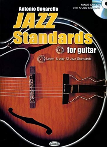 Antonio Ongarello: Jazz Standards For Guitar (Guitar (with Chord ...