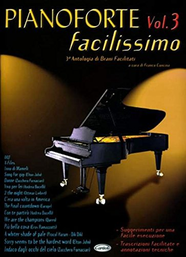 9788850707041: Partitions variété, pop, rock... CARISCH CONCINA FRANCO - PIANOFORTE FACILISSIMO VOL.3 - PIANO, CHANT Piano