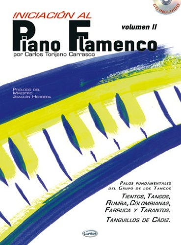 9788850709564: TORIJANO C. - Iniciacion al Piano Flamenco Vol.2 para Piano (Inc.CD)