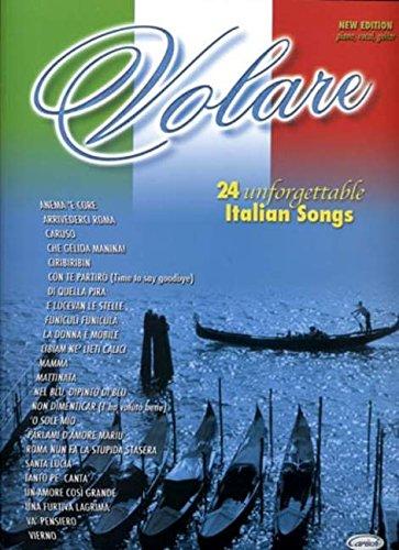 9788850710409: CARISCH VOLARE - 24 UNFORGETTABLE ITALIAN SONGS - PVG Partition variété, pop, rock... Variété internationale Piano voix guitare