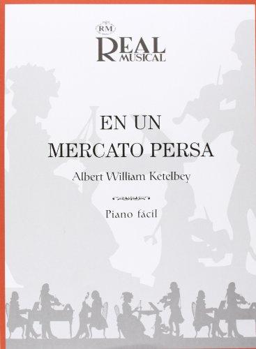 9788850710843: Albert Ketèlbey: En un Mercado Persa. Sheet Music for Piano