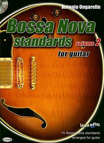 Bossa Nova Standards vol.2 (+CD) :for guitar: Various arr. Ongarello, A