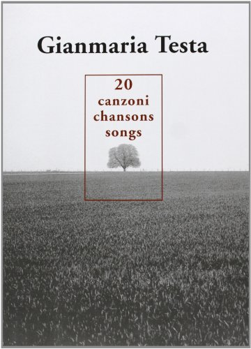 20 Songs :songbook piano/vocal: Gianmaria Testa