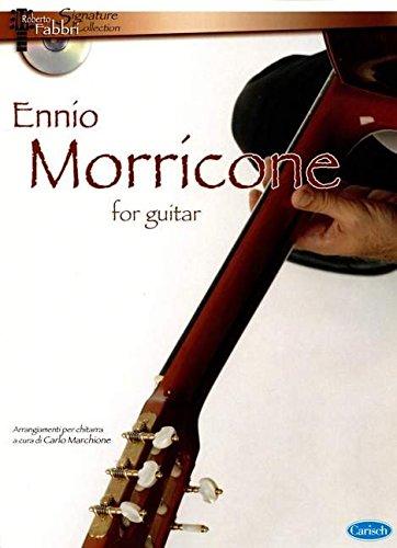 Ennio Morricone for Guitar (+CD) : für klassischeGitarre (mit Noten, Akkorden, Tabulatur): ...
