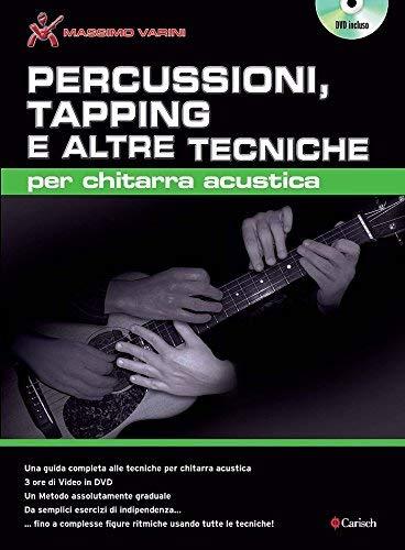 9788850716548: Percussioni, Tapping e altre Tecniche per Chitarra Acustica. For Guitar