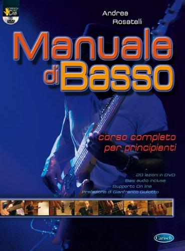9788850717316: Manuale di basso. Corso completo per principianti. Con DVD