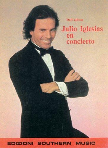 9788850718207: Julio Iglesias: En Concierto